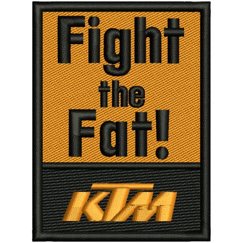 AUFNÄHER PATCH KTM Fight the Fat! 6x8cm